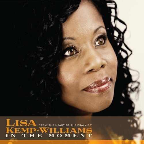 Lisa Kemp-Williams: In the Moment