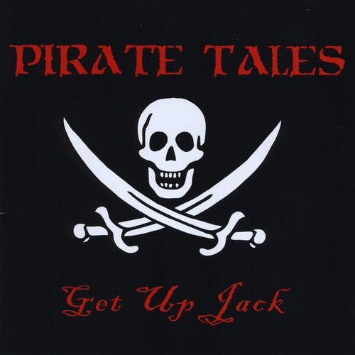 Pirate Tales: Get Up Jack