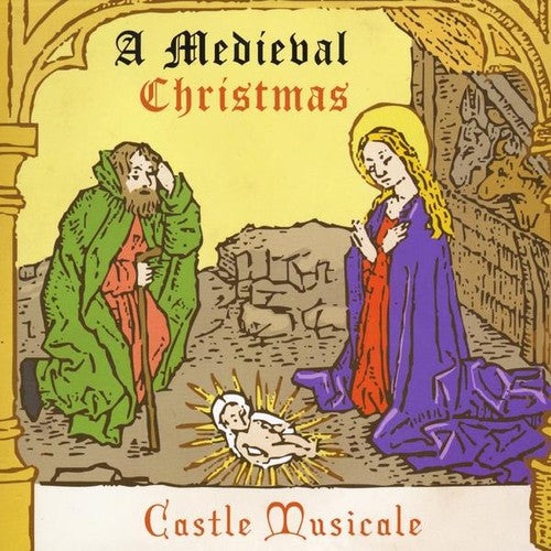 Castle Musicale: Medieval Christmas