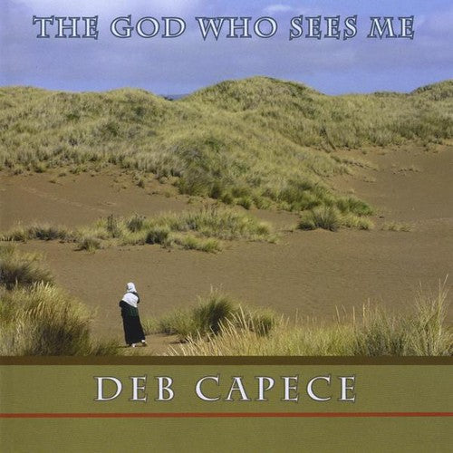 Deb Capece: God Who Sees Me