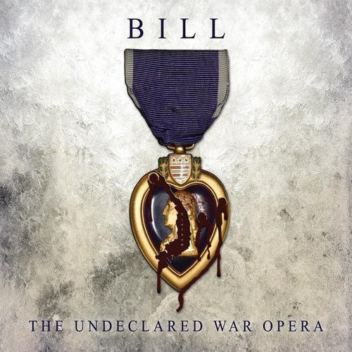 Sgt. Larry & the Souljers: Bill the Undeclared War Opera