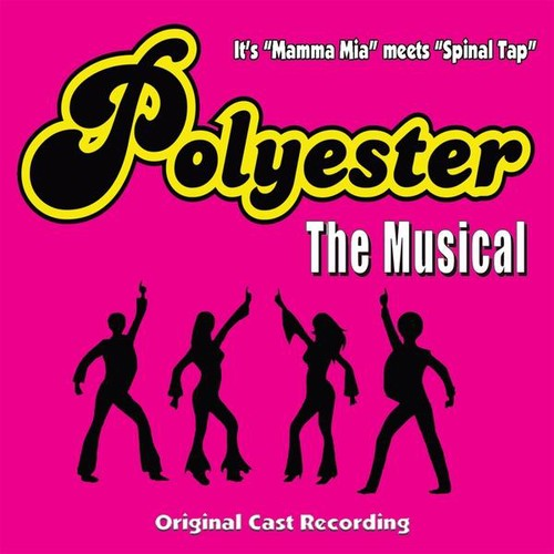 Phil Olson & Wayland Pickard: Polyester the Musical