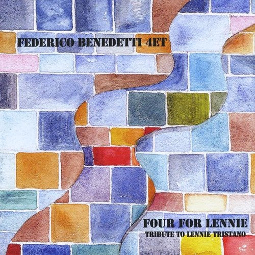 Federico Benedetti 4Et: Four for Lennie (Tribute to Lennie Tristano)