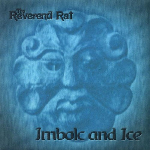 Reverend Rat: Imbolc & Ice