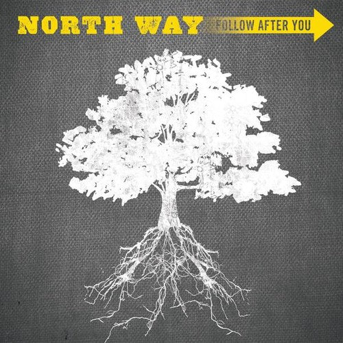 North Way: Follow After You