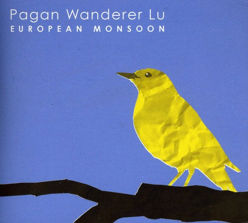 Pagan Wanderer Lu: European Monsoon
