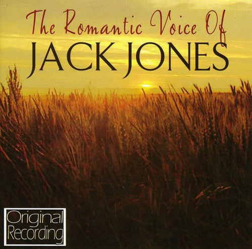 Jack Jones: Romantic Voice of Jack Jones