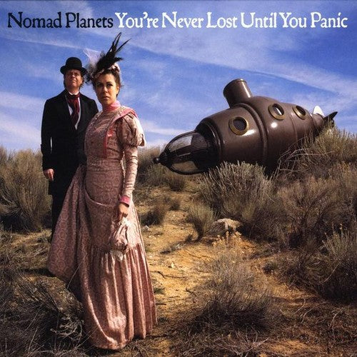 Nomad Planets: You're Never Lost Until You Panic