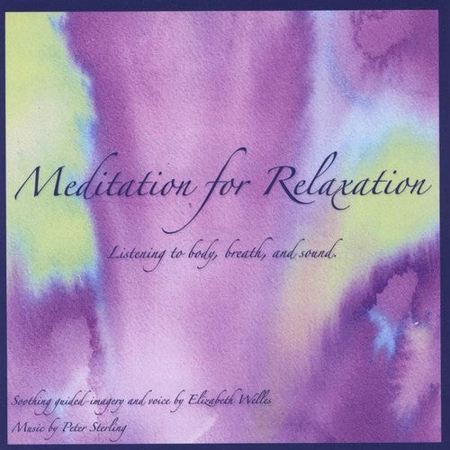 Elizabeth Welles: Meditation for Relaxation