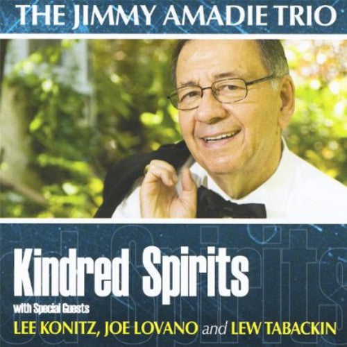 Jimmy Amadie: Kindred Spirits