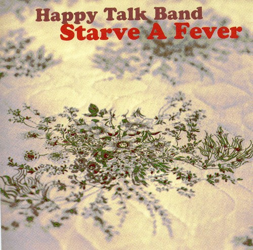 The Happy Talk Band: Starve a Fever