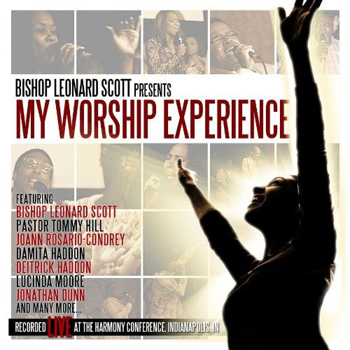Bishop Leonard Scott: My Worship Experience