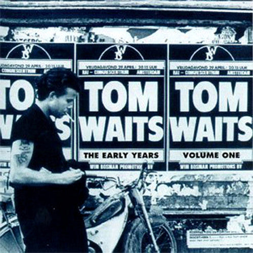 Tom Waits: The Early Years, Vol. 1