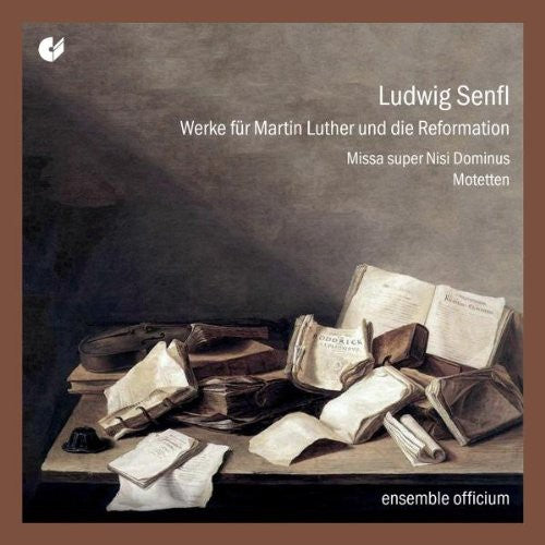 Ludwig Senfl: Works for the Reformation