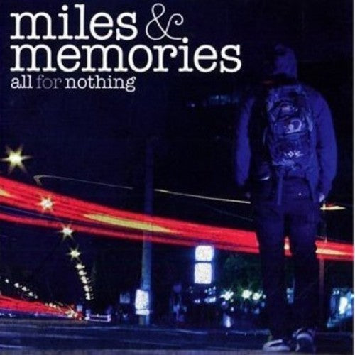 All for Nothing: Miles & Memories
