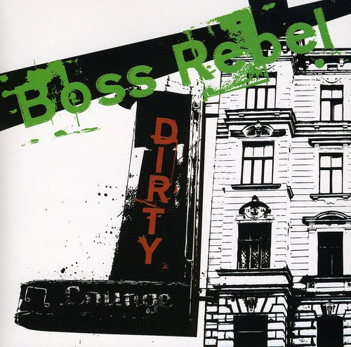 Boss Rebel: Dirty