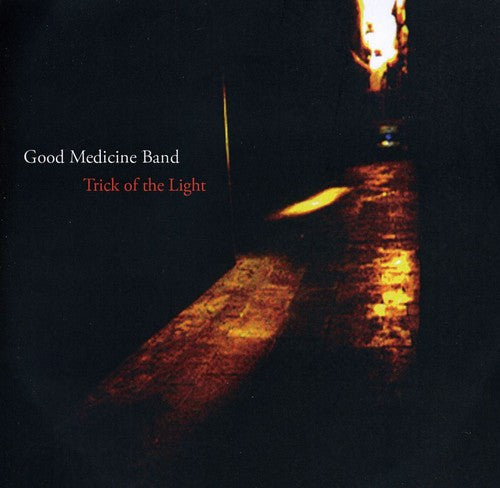 Good Medicine Band: Trick of the Light
