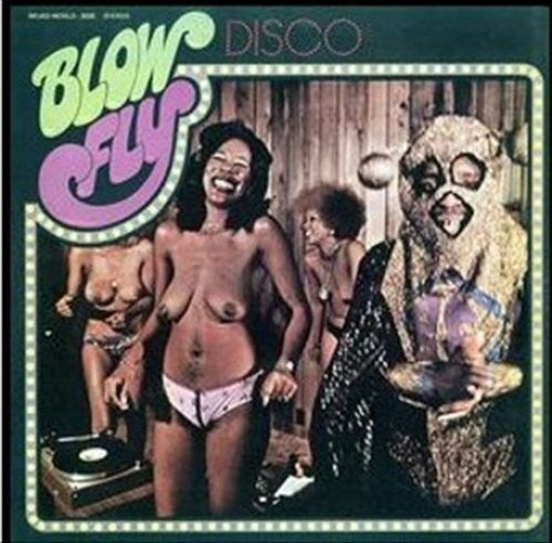 Blowfly: Blow Fly's Disco