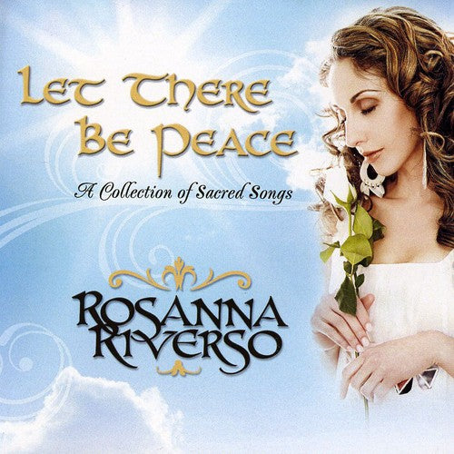 Rosanna Riverso: Let There Be Peace
