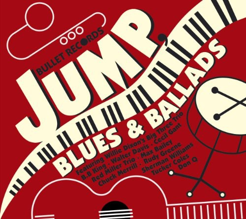 Various Artists: Bullet Records: Jump Blues & Ballads