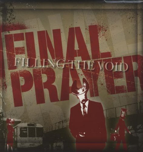 Final Prayer: Filling the Void