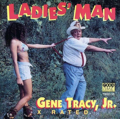 Gene Tracy Jr: Ladies Man