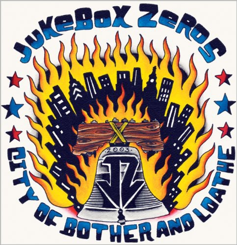 Jukebox Zeros: City Of Brother and Loathe
