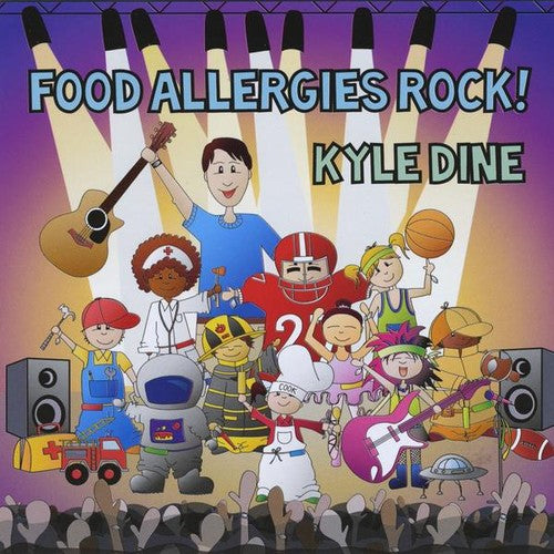 Kyle Dine: Food Allergies Rock
