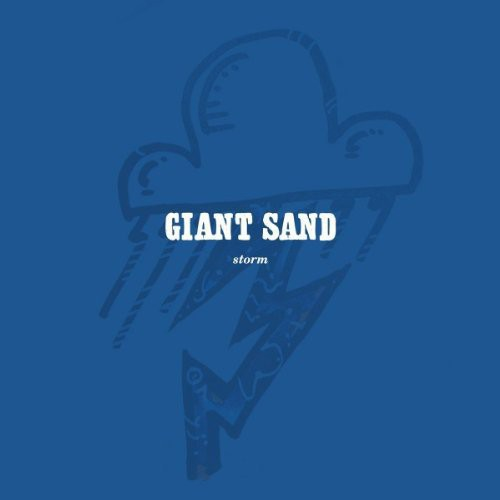 Giant Sand: Storm
