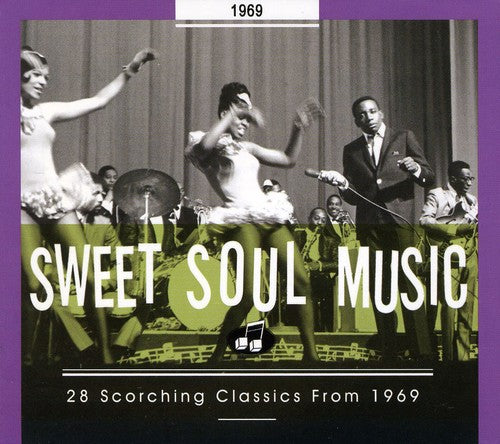Various Artists: Sweet Soul Music: 28 Scorching Classics 1969