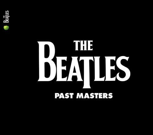 The Beatles: Past Masters