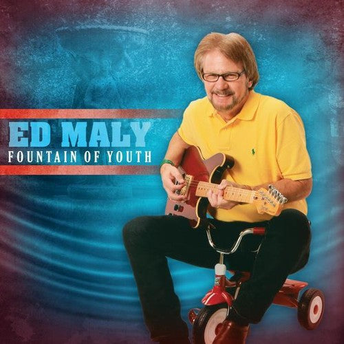 Ed Maly: Fountain of Youth