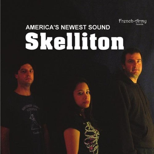 Skelliton: America's Newest Sound