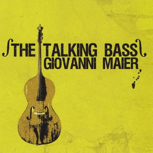 Giovanni Maier: Talking Bass