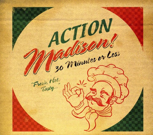 Action Madison: 30 Minutes or Less