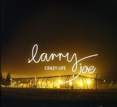 Larry Joe: Crazy Life
