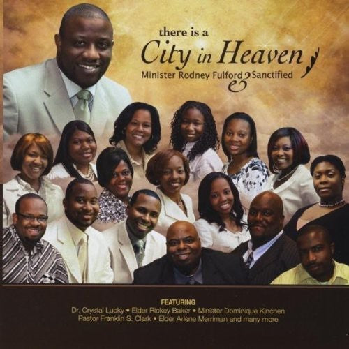 Min Fulford Rodney & Sanctified: There Is a City in Heaven