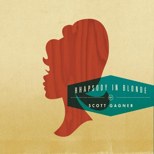 Scott Gagner: Rhapsody in Blonde