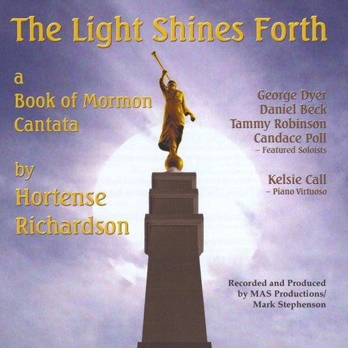 Light Shines Forth a Book of Mormon Cantata / Vari: Light Shines Forth a Book of Mormon Cantata / Various
