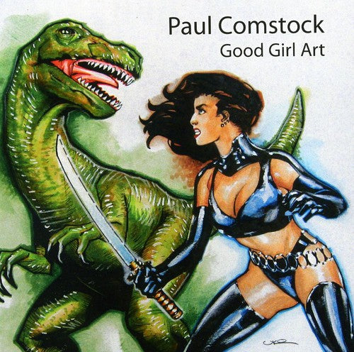 Paul Comstock: Good Girl Art