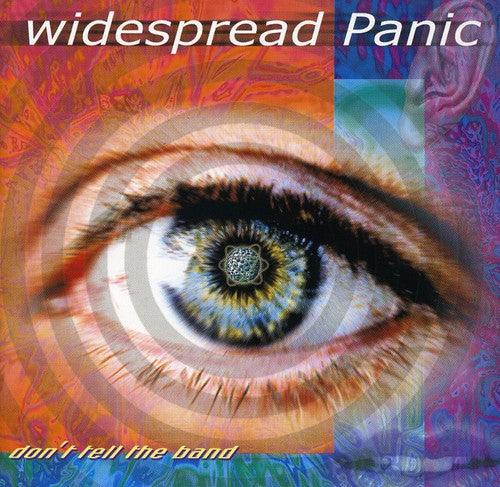Widespread Panic: Don't Tell the Band