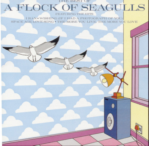 A Flock of Seagulls: The Best Of A Flock Of Seagulls