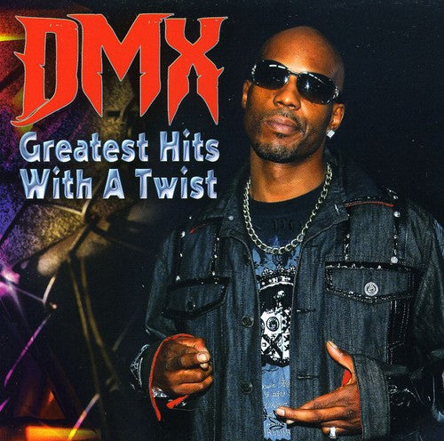 Dmx: Greatest Hits with a Twist