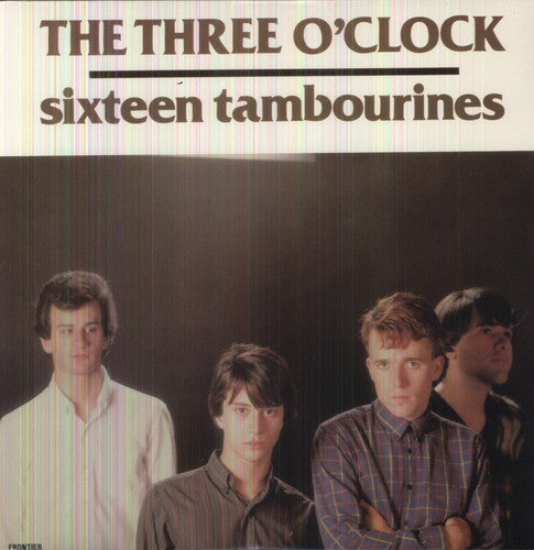 The Three O'Clock: 16 Tambourines