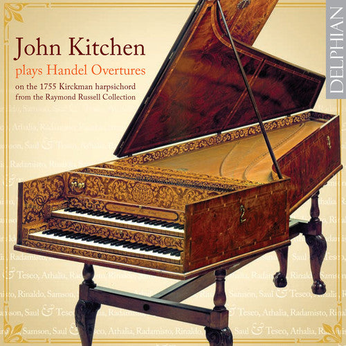 Les Lunes Du Cousin Jacques: John Kitchen Plays Handel Overtures