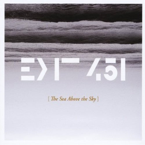 Exit 451: Sea Above the Sky