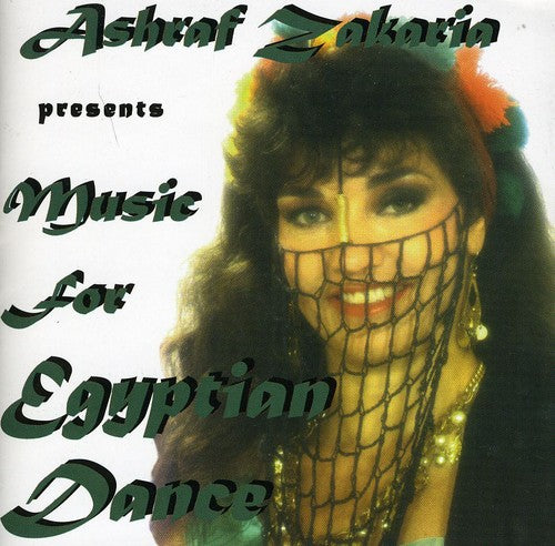 Sahra Saeeda & Amp/Ashraf Zakaria: Music for Egyptian Dance