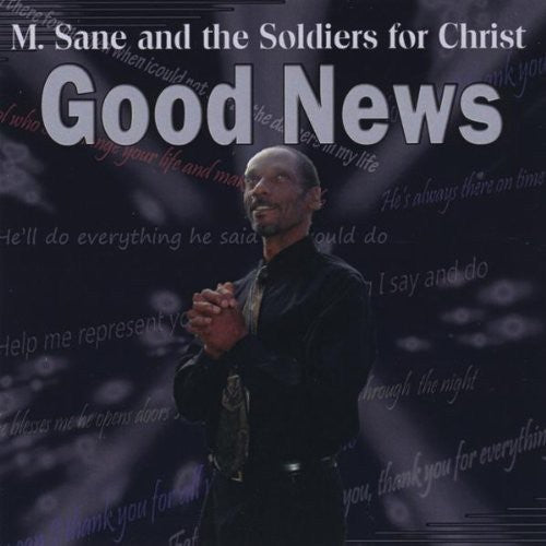 M Sane & the Soldiers for Christ: Good News