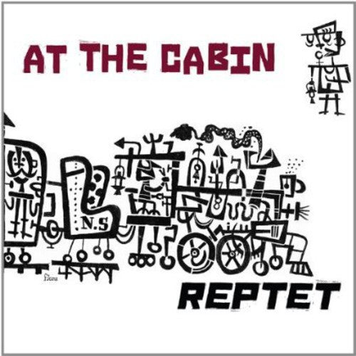 Reptet: At the Cabin