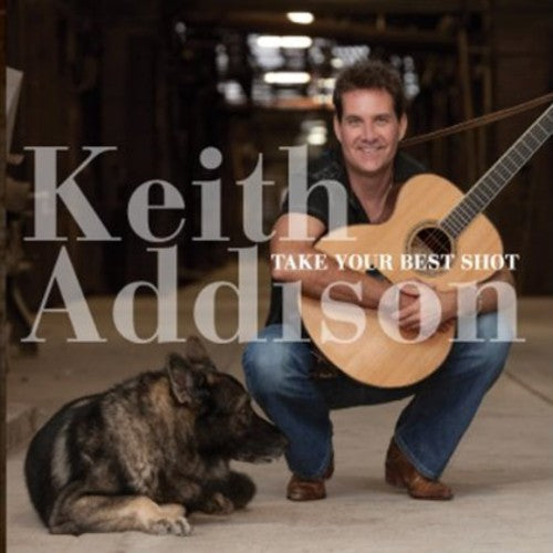 Keith Addison: Take Your Best Shot